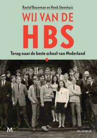 Wij van de hbs - Roelof Bouwman en Henk Steenhuis