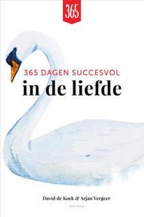 365 dagen succesvol in de liefde - David de Kock en Arjan Vergeer