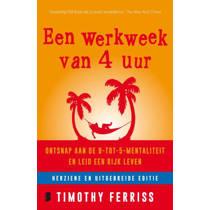 Een werkweek van 4 uur - Timothy Ferriss