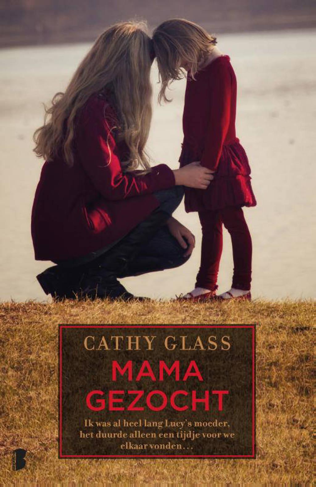 Mama gezocht - Cathy Glass