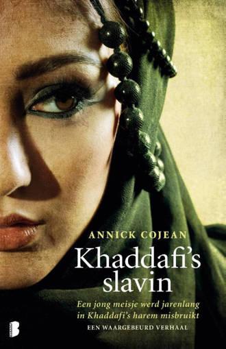 Khaddafi's slavin - Annick Cojean