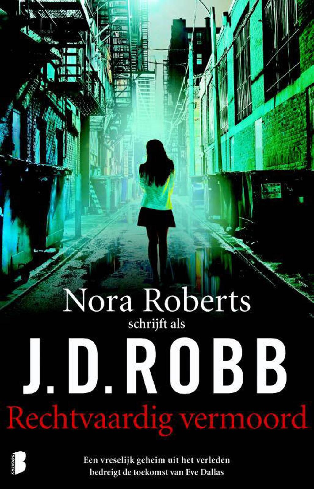 Eve Dallas: Rechtvaardig vermoord - J.D. Robb