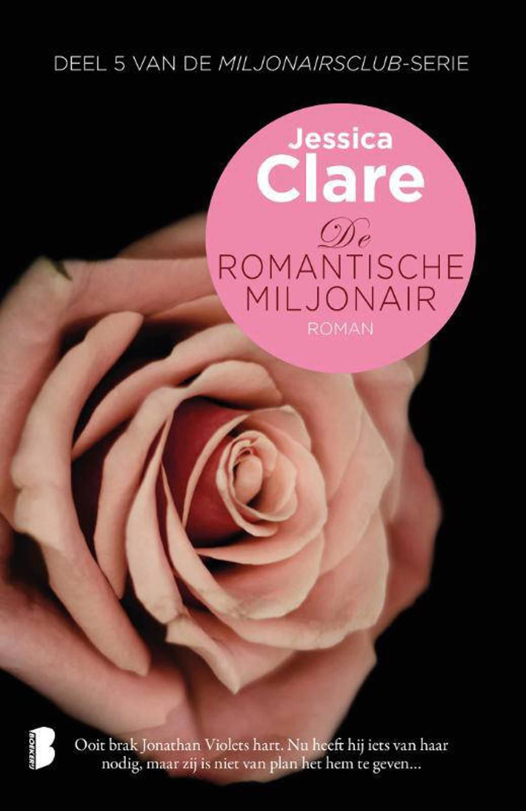 Miljonairsclub: De romantische miljonair - Jessica Clare