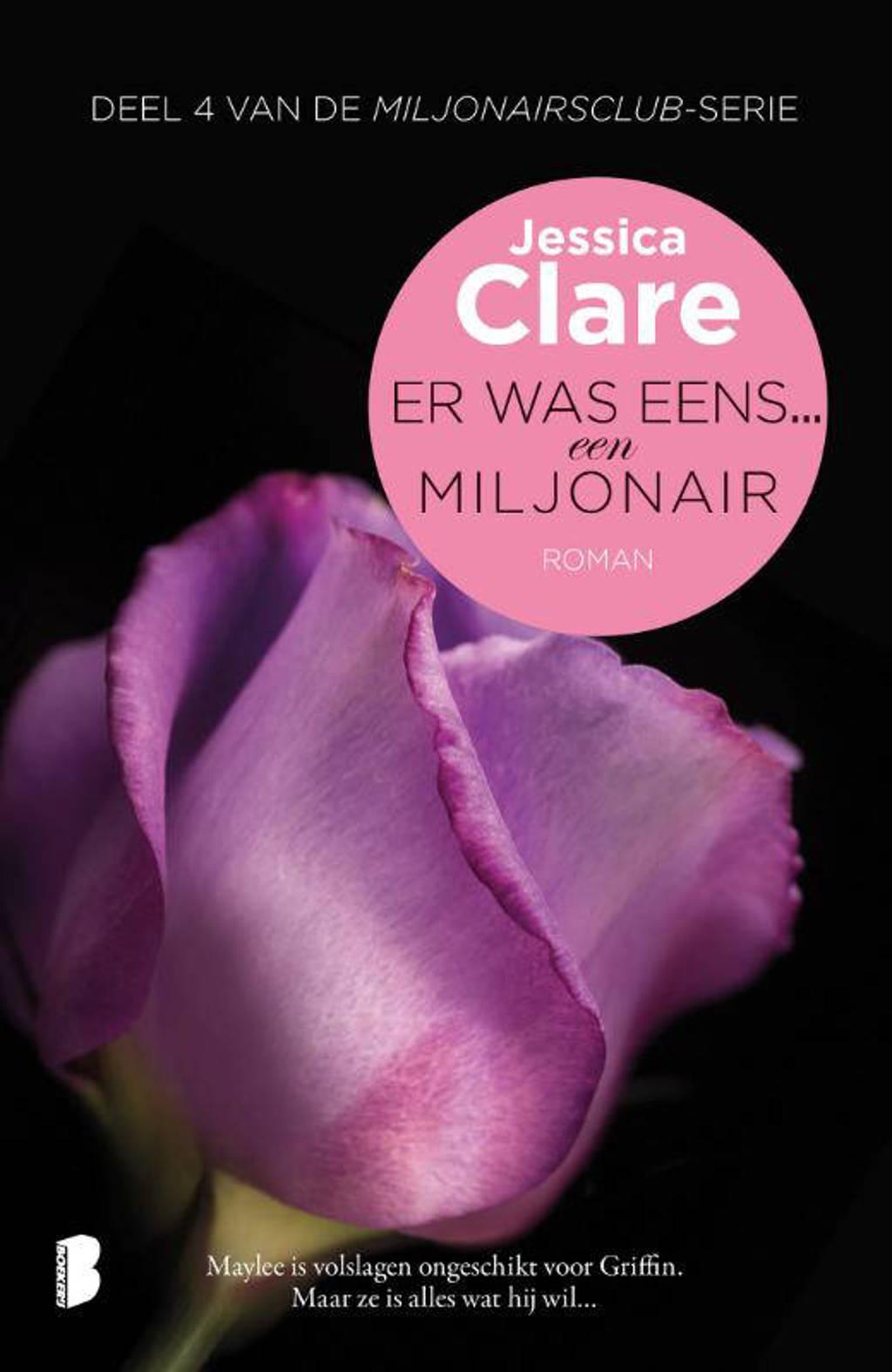 Miljonairsclub: Er was eens... een miljonair - Jessica Clare