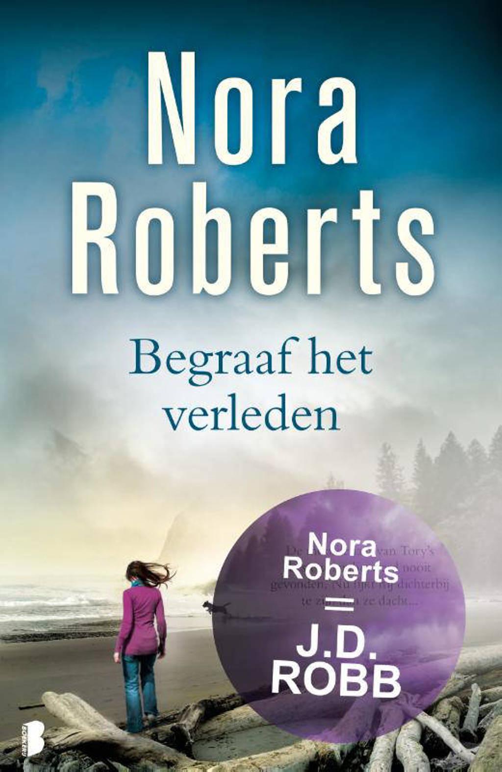 Begraaf het verleden - Nora Roberts