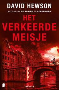 Amsterdam: Het verkeerde meisje - David Hewson