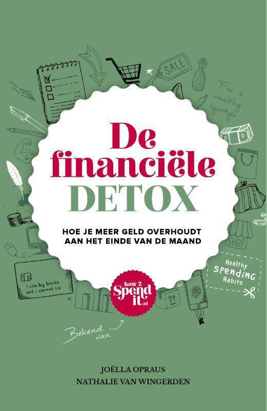De financiële detox - Joëlla Opraus en Nathalie van Wingerden
