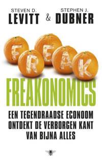 Freakonomics - Steven D. Levitt en Stephen J. Dubner