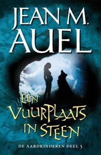 De Aardkinderen: Een vuurplaats in steen - Jean Marie Auel