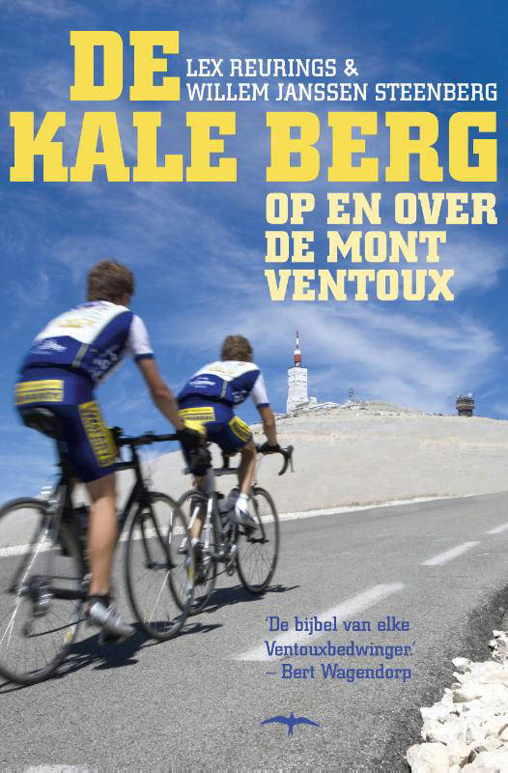 De kale berg - Lex Reurings en Willem Janssen Steenberg