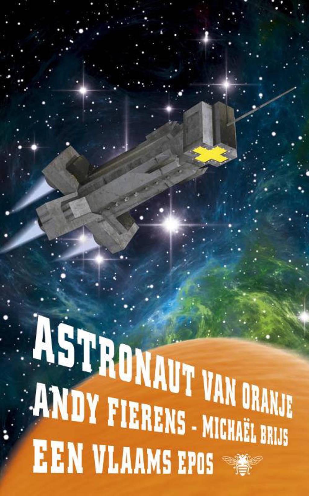 Astronaut van Oranje - Andy Fierens en Michaël Brijs