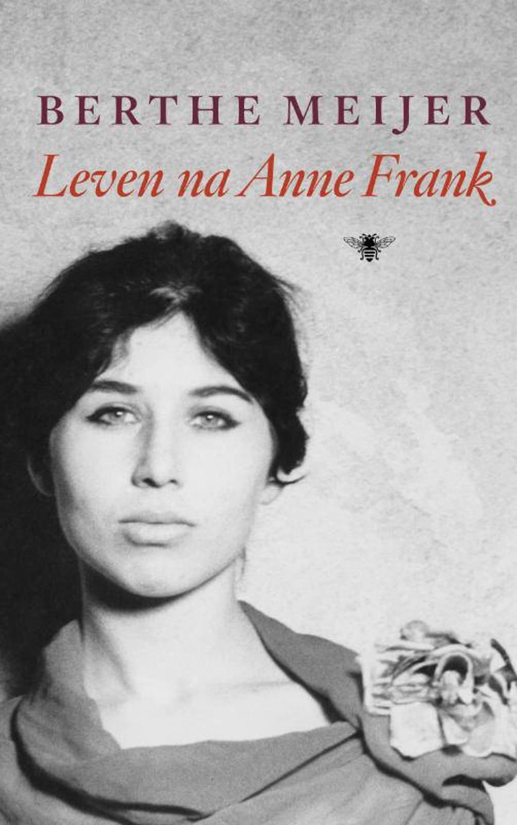 Leven na Anne Frank - Berthe Meijer