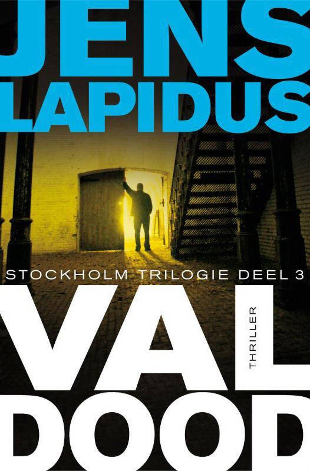 De Stockholm-trilogie: Val dood - Jens Lapidus
