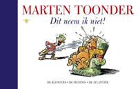 Alle verhalen van Olivier B. Bommel en Tom Poes: Dit neem ik niet! - Marten Toonder