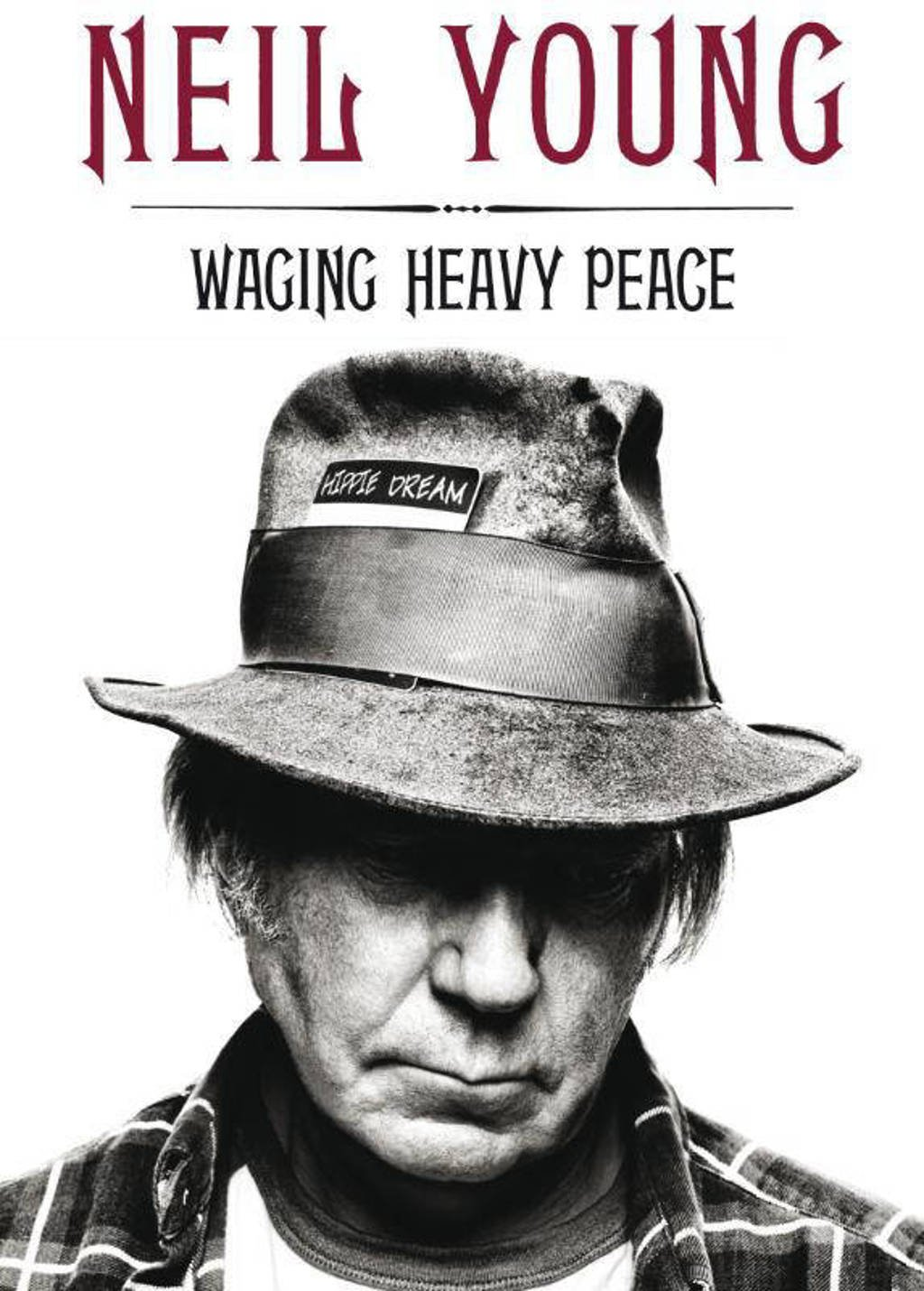 Waging heavy peace - Neil Young