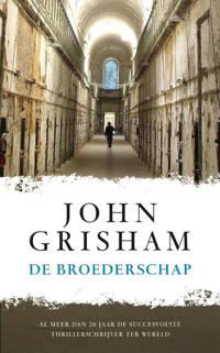 De broederschap - John Grisham