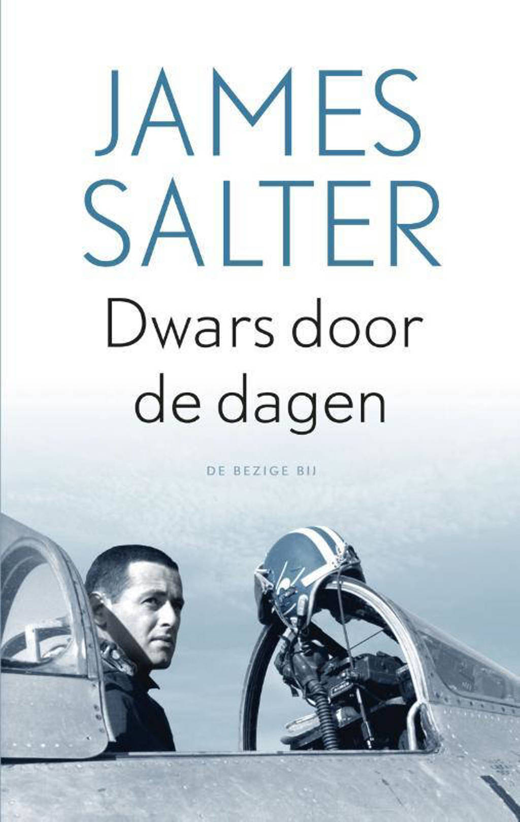Dwars door de dagen - James Salter