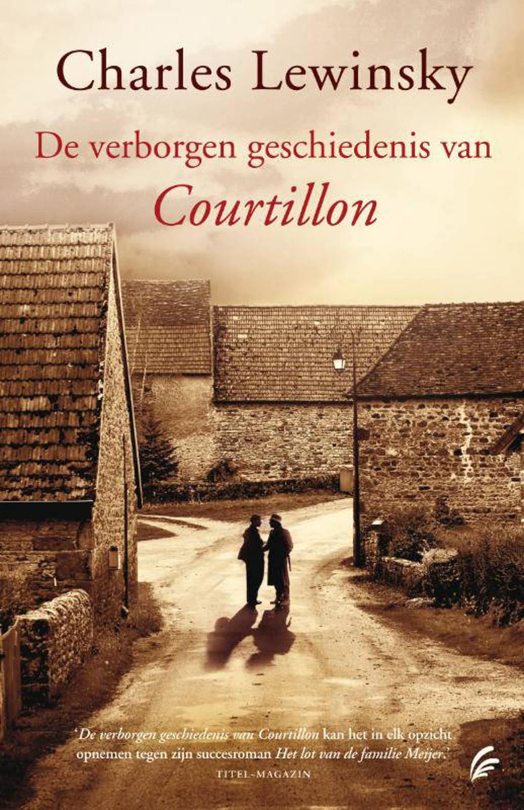 De verborgen geschiedenis van Courtillon - Charles Lewinsky