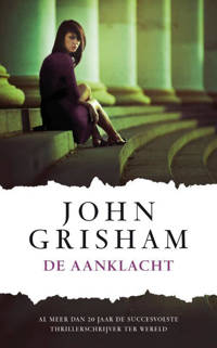 De aanklacht - John Grisham