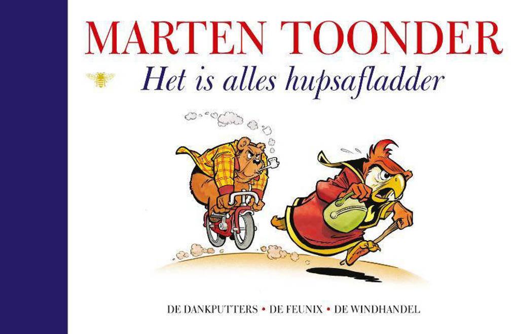 Alle verhalen van Olivier B. Bommel en Tom Poes: Het is alles hupsafladder - Marten Toonder