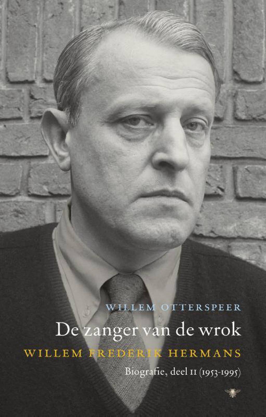 De zanger van de wrok 2 (1953-1995) - Willem Otterspeer