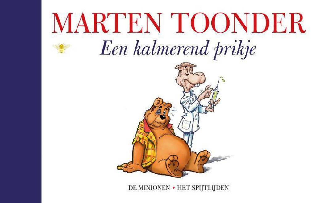 Alle verhalen van Olivier B. Bommel en Tom Poes: Een kalmerend prikje - Marten Toonder