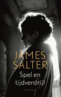 Spel en tijdverdrijf - James Salter