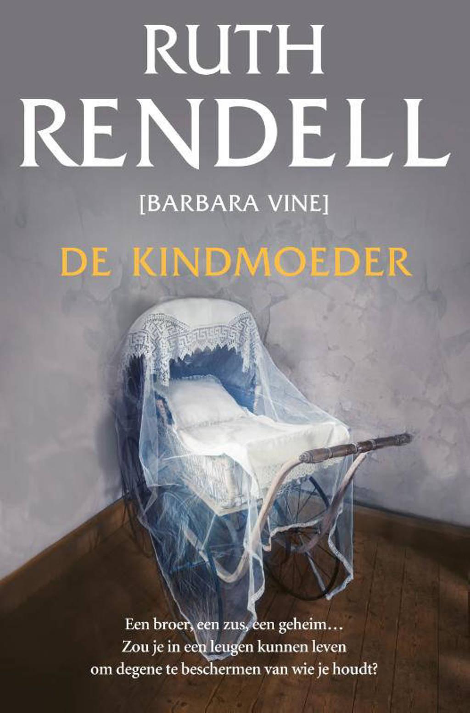 De kindmoeder - Ruth Rendell