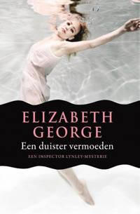 Inspecteur Lynley-mysterie: Een duister vermoeden - Elizabeth George