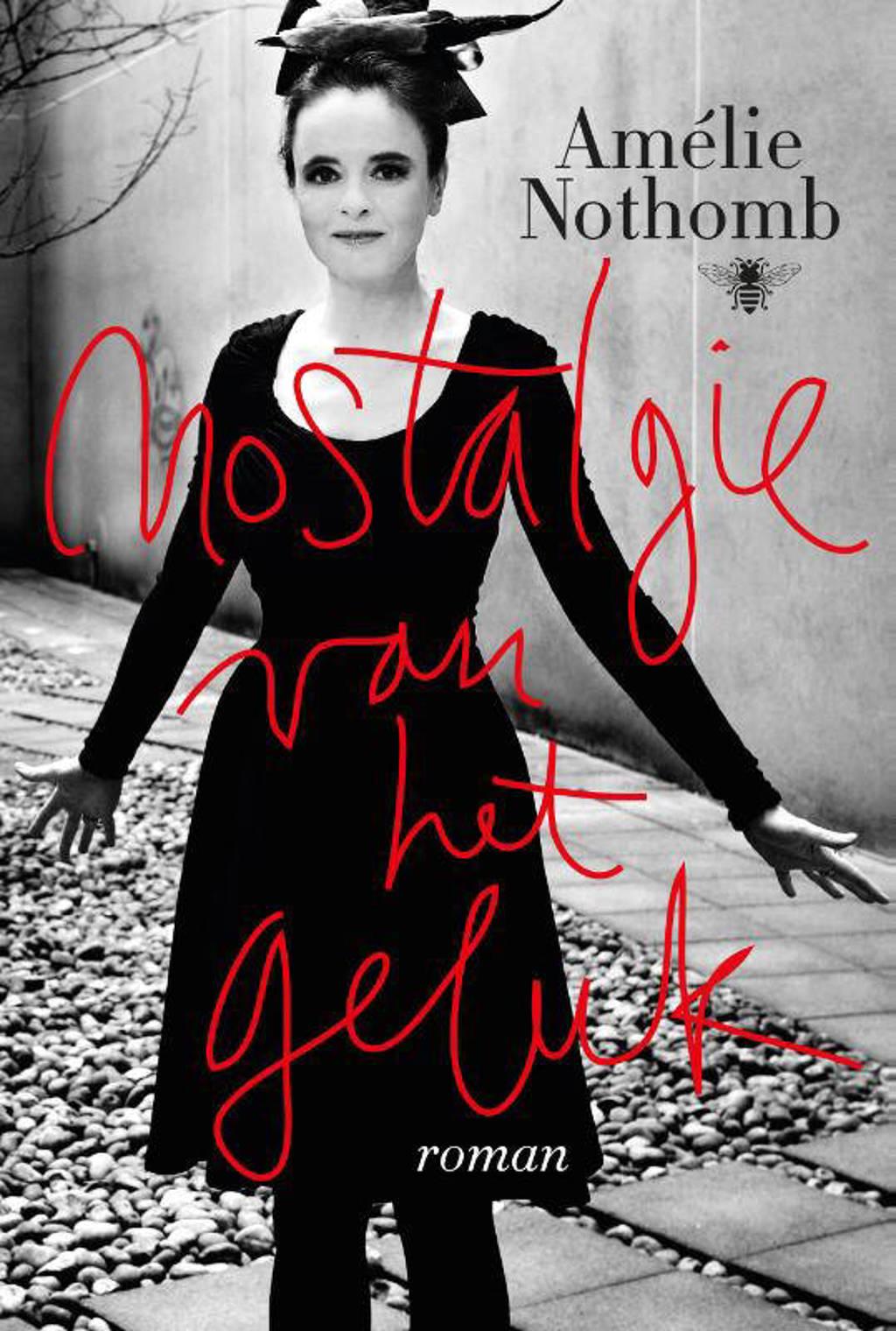 Nostalgie van het geluk - Amelie Nothomb