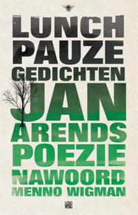 Lunchpauzegedichten - Jan Arends