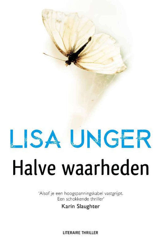 Halve waarheden - Lisa Unger
