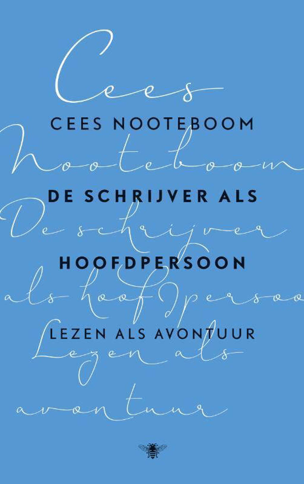 De schrijver als hoofdpersoon - Cees Nooteboom