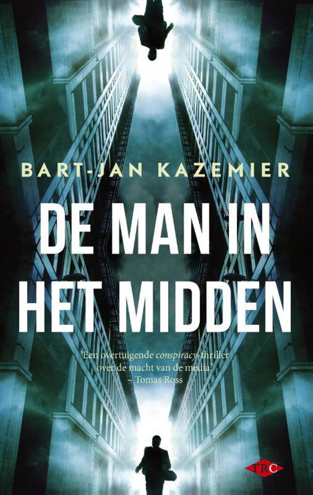 De man in het midden - Bart-Jan Kazemier