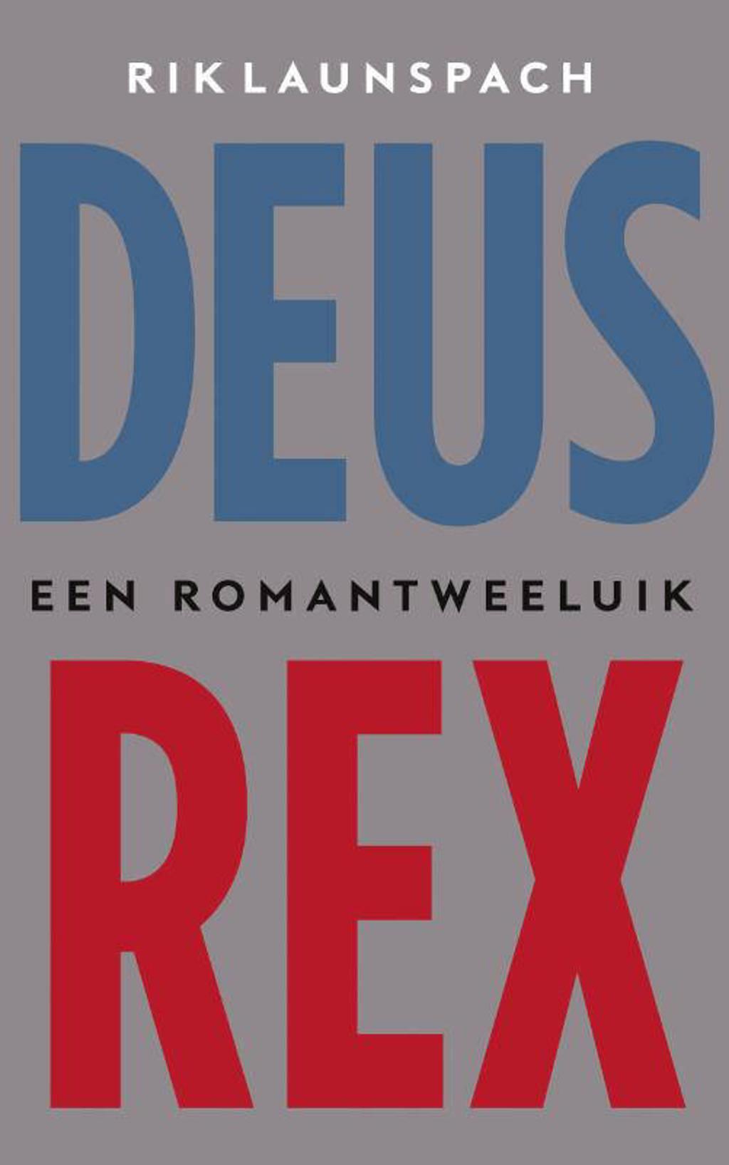 Deus Rex - Rik Launspach