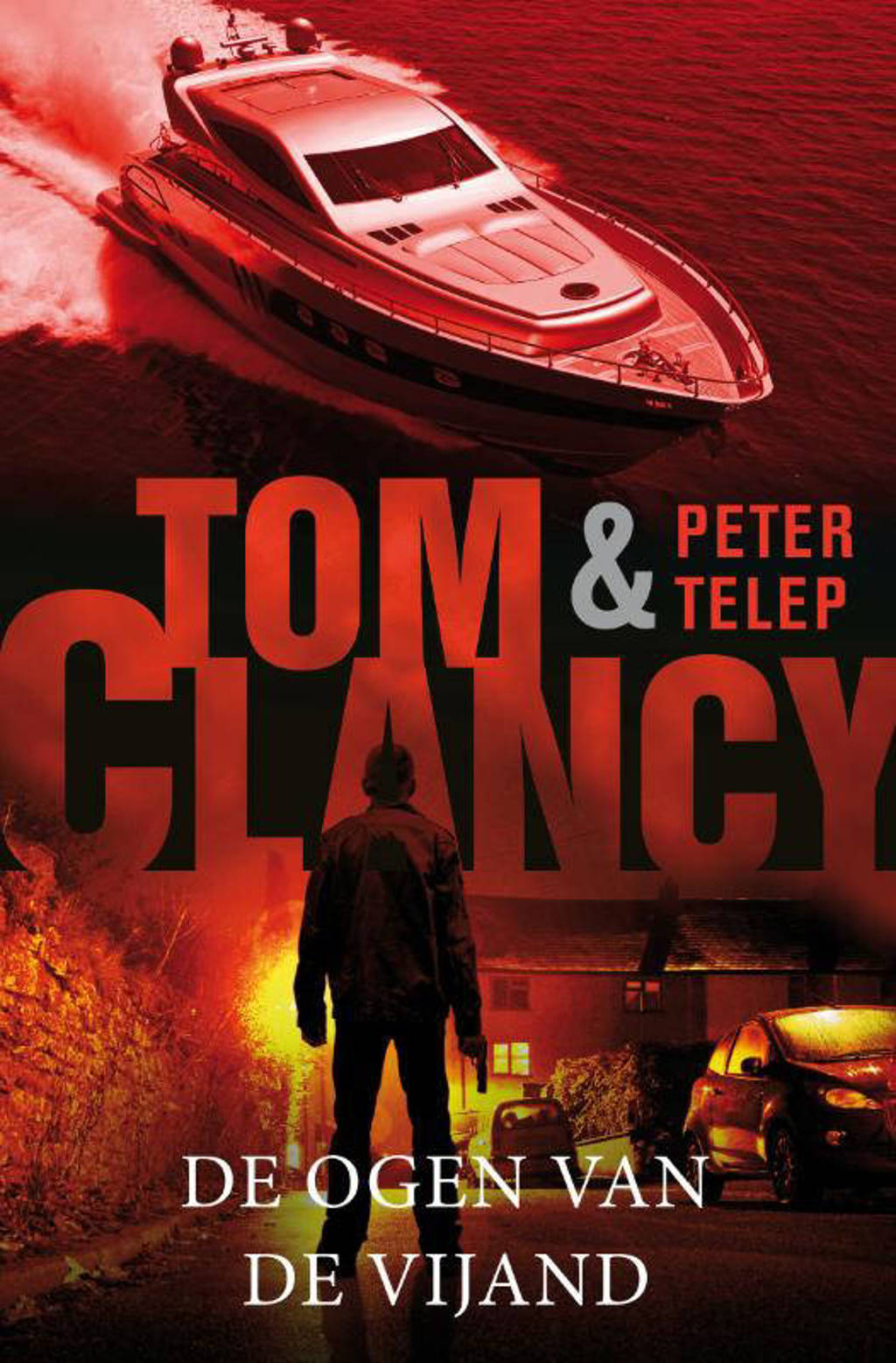 De ogen van de vijand - Tom Clancy en Peter Telep
