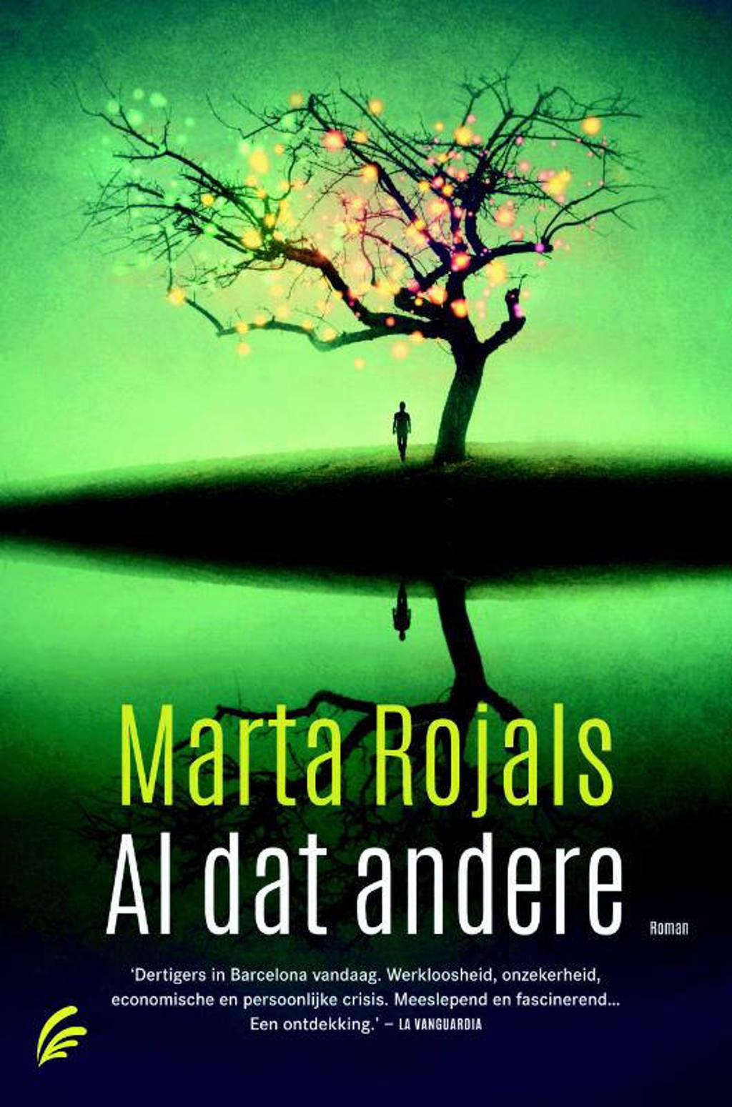 Al dat andere - Marta Rojals