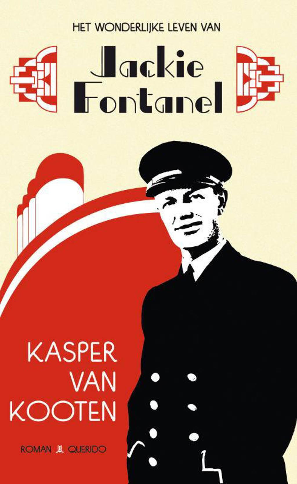 Het wonderlijke leven van Jackie Fontanel - Kasper van Kooten