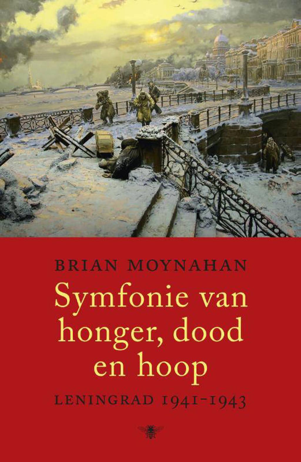 Symfonie van honger, dood en hoop - Brian Moynahan