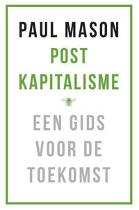 Postkapitalisme - Paul Mason