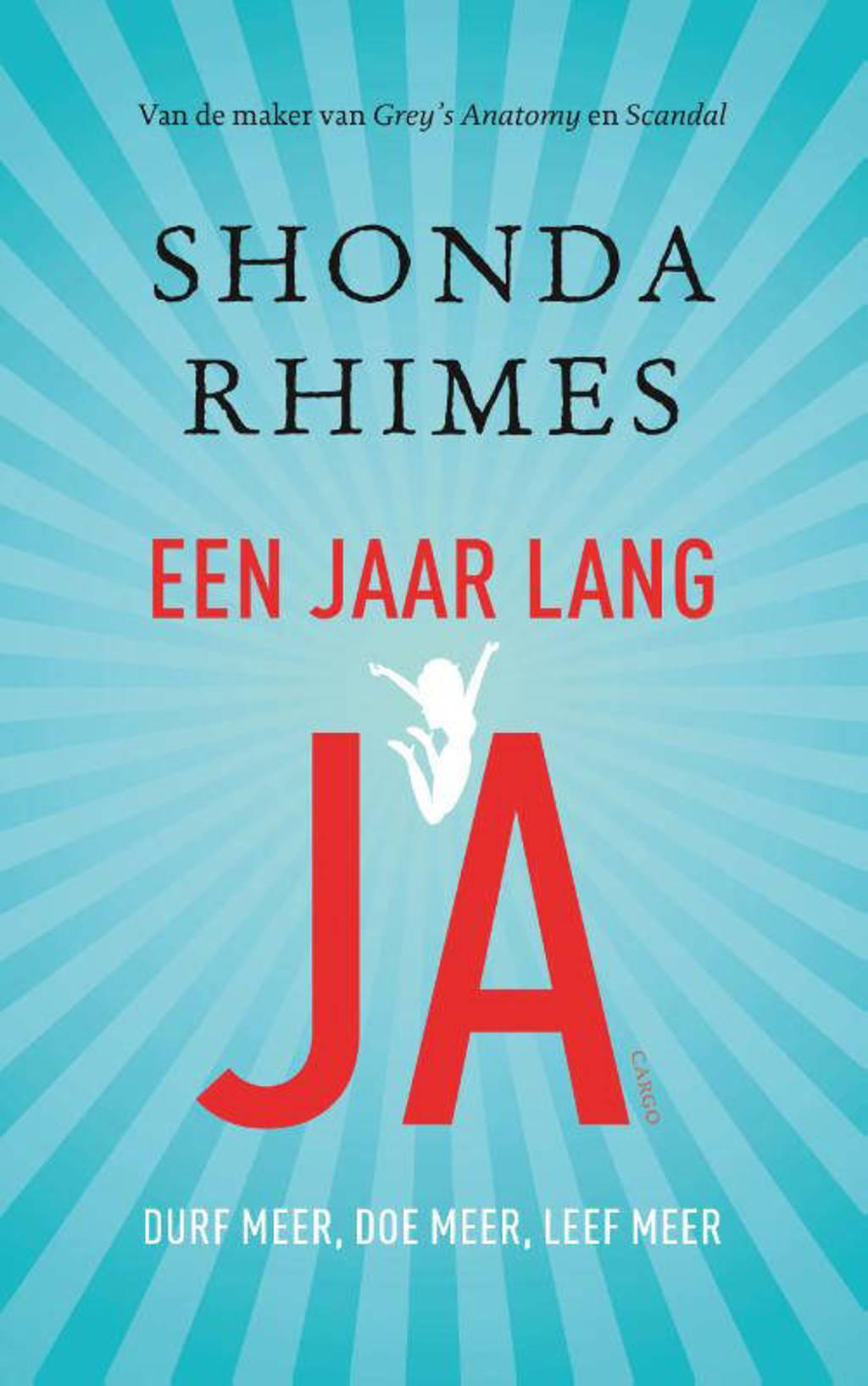 Een jaar lang JA - Shonda Rhimes