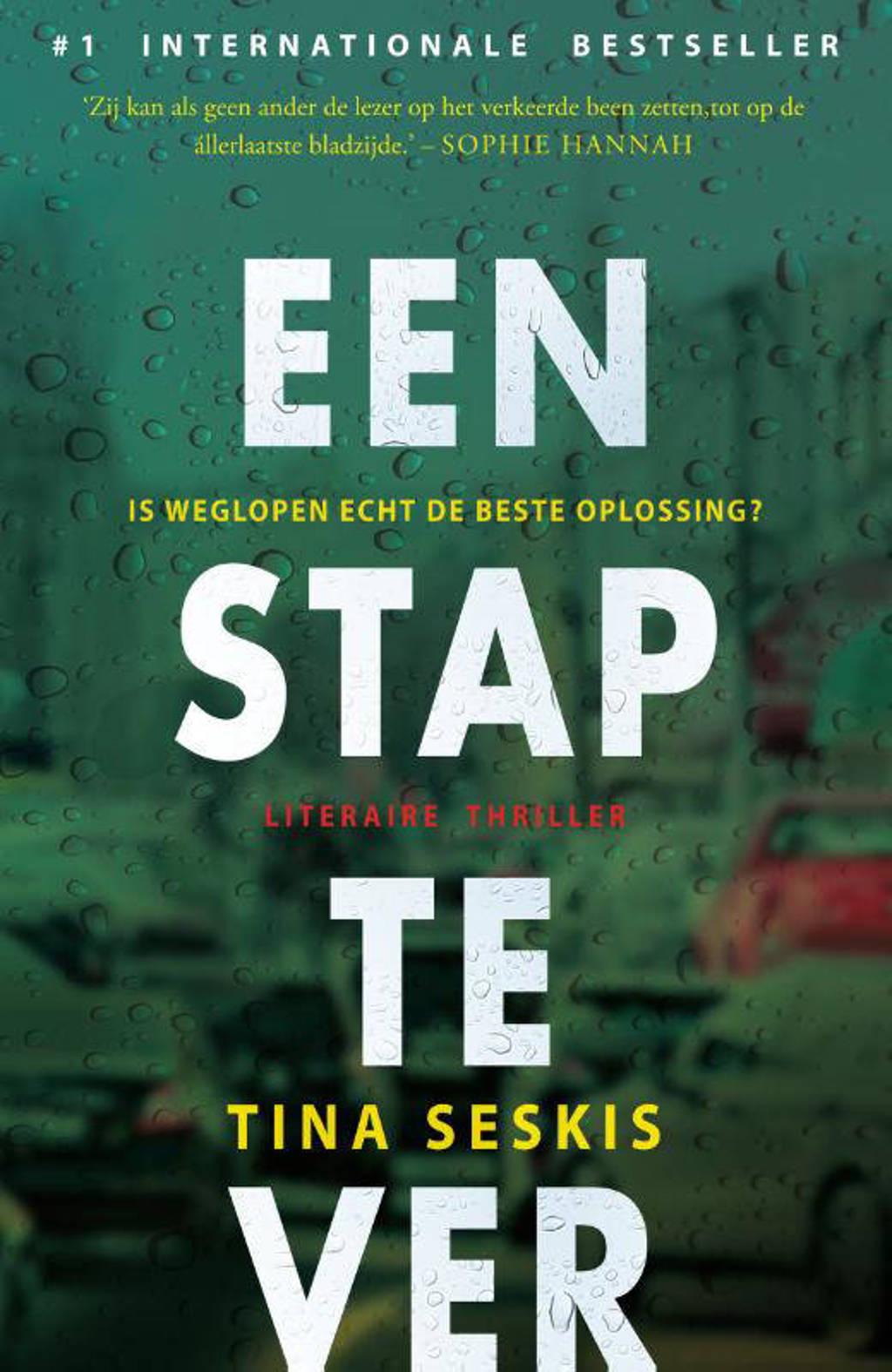 Een stap te ver - Tina Seskis