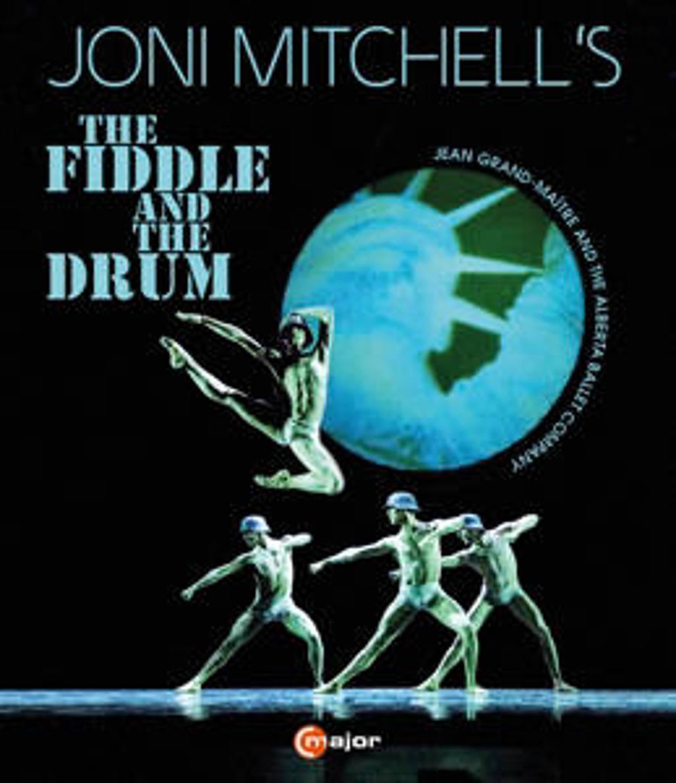 Alberta Ballet Mitchell - The Fiddle And The Drum, Joni Mitch (Blu-ray)