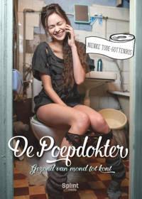 De poepdokter: Gezond van mond tot kont - Nienke Tode-Gottenbos