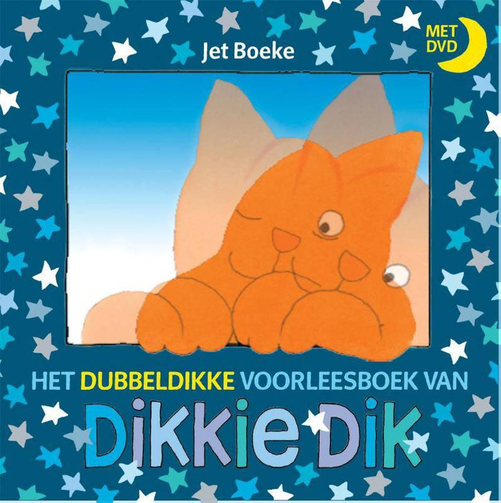Dikkie Dik: Het dubbeldikke voorleesboek van Dikkie Dik - Jet Boeke