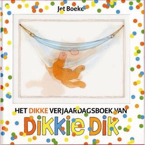 Dikkie Dik: Het dikke verjaardagsboek van Dikkie Dik - Jet Boeke en Arthur van Norden