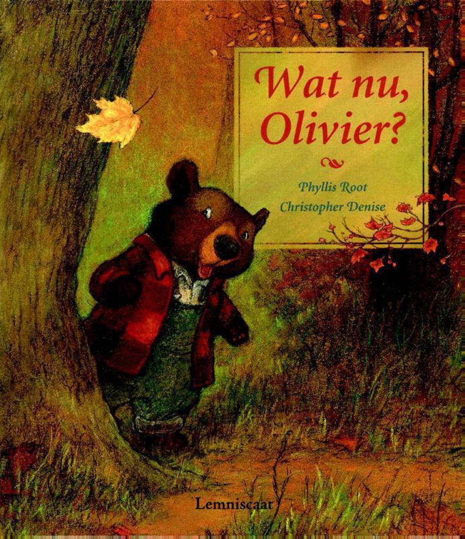 Wat nu, Olivier? - Phyllis Root