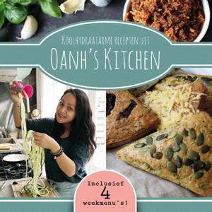 Oanh'sKitchen: Koolhydraatarme recepten uit Oanh's Kitchen - Oanh Ha Thi Ngoc