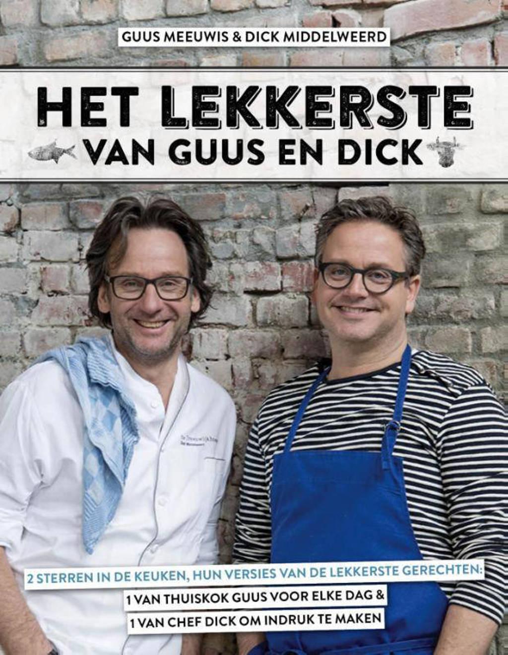 Het lekkerste van Guus en Dick - Guus Meeuwis en Dick Middelweerd