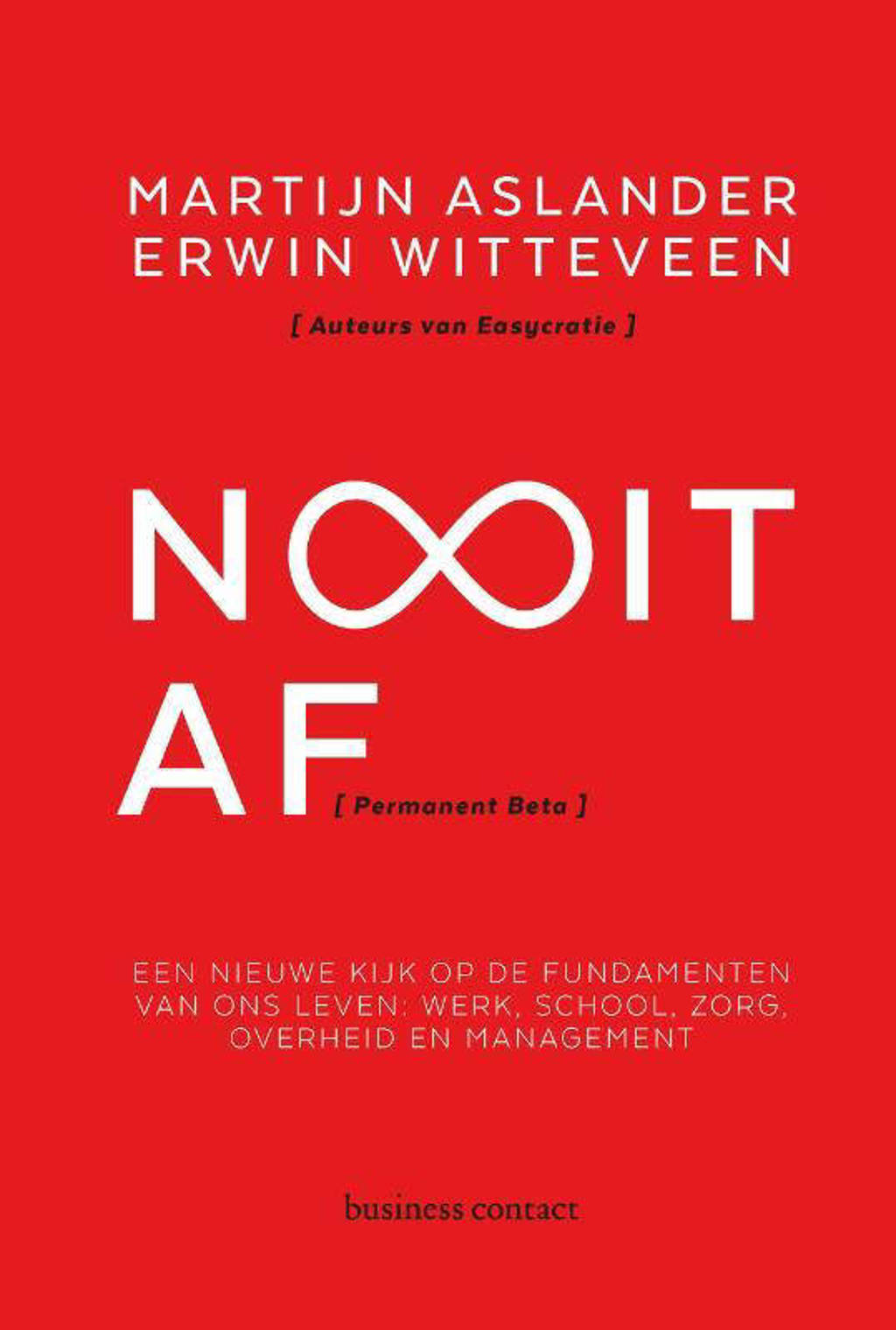 Nooit af - Martijn Aslander en Erwin Witteveen